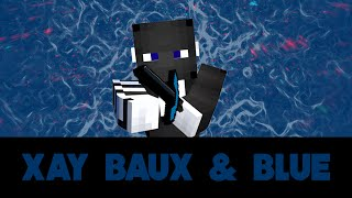 Pack release: Xay Baux & Blue [60fps HD RSMB]