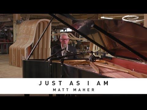 MATT MAHER - Just As I Am: Song Session