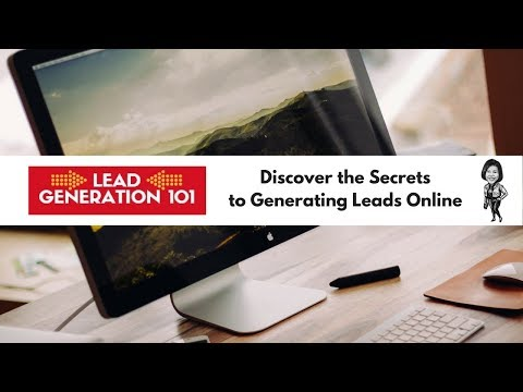 Lead Generation 101 Mega Training   Learn How to Generate Leads Online