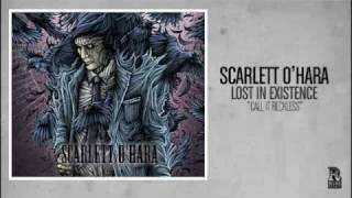 Scarlett O'hara - Call It Reckless