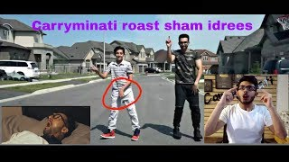 Sham Idrees Roast By Carryminati