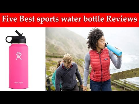 Five Best Sports Water Bottle Reviews