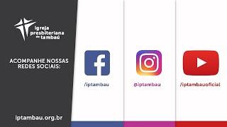 IPTambaú   Encontro de Oração Ao Vivo   23/03/2021