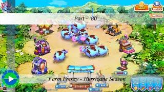 Farm Frenzy - Hurricane Season - Level 80