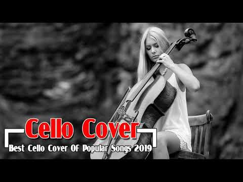 Best Cello Cover Of Popular Songs All Time - Cello Instrumental Music For Relaxing Work & Study