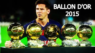 Lionel Messi ● Ballon d'Or 2015 | Best Skills & Goals ● HD