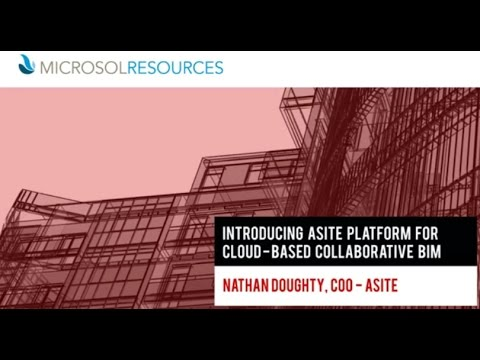 Introducing Asite Platform for Cloud-Based Collaborative BIM