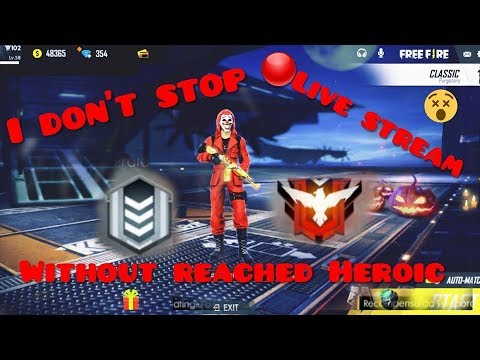 Free Fire | Without Reached Heroic I Dont Stop Live Stream