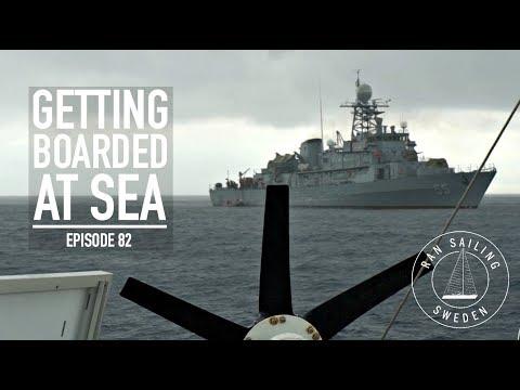 Getting Boarded At Sea - Ep. 82 RAN Sailing
