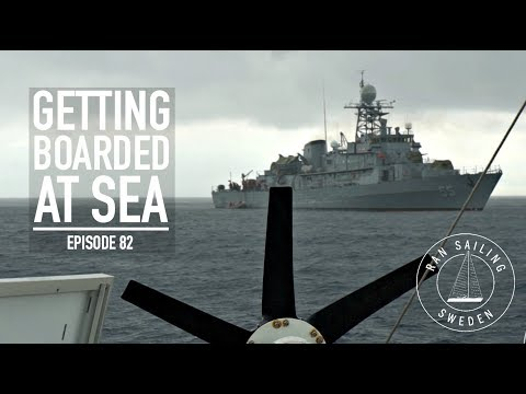 Getting Boarded At Sea - Ep. 82 RAN Sailing