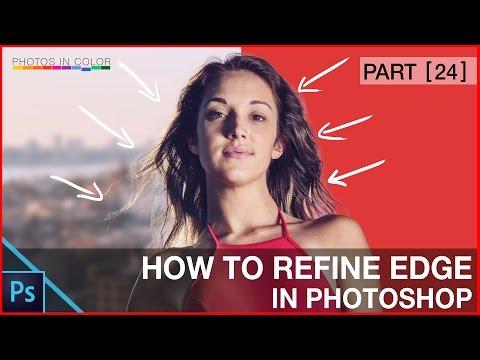 Photoshop tutorial - Photoshop Refine Edge Tutorial For Beginners