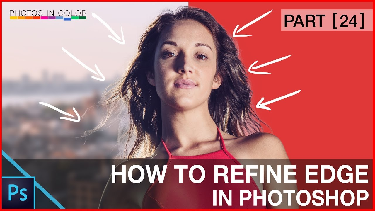 Photoshop tutorial – Photoshop Refine Edge Tutorial For Beginners