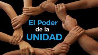 El poder de la unidad -