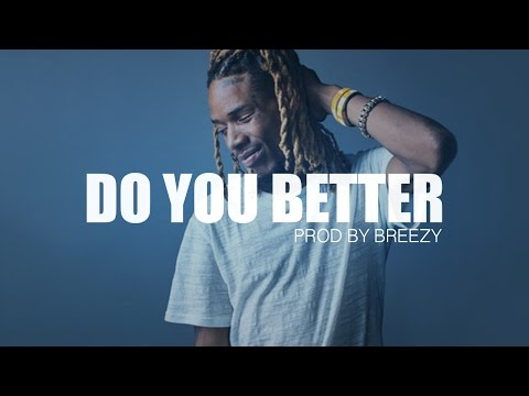 Fetty Wap Type Beat - Do You Better (Prod By Breezy) SOLD!