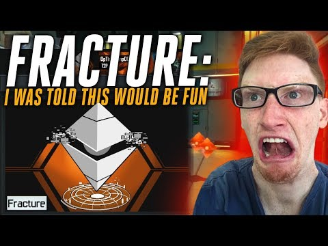 Fracture: I Was Told It Would be FUN