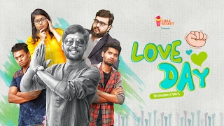 Love Day - The Revolution of Singles | Chai Bisket Drama
