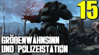 Fallout 4 Gameplay German #15 GRÖßENWAHNSINN UND POLIZEISTATION | Let