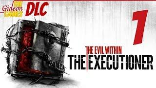 прохождение The Evil Within (DLC: Executioner)PC - Часть 1 (Босс против Боссов)