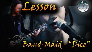 Guitar Lesson - Dice / Band-Maid