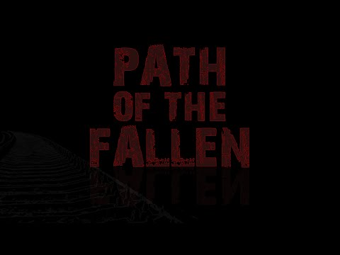 The Path Of The Fallen - Teaser