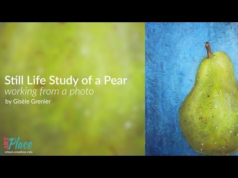 Mixed Media Still Life Study of a Pear - Working from a Photo