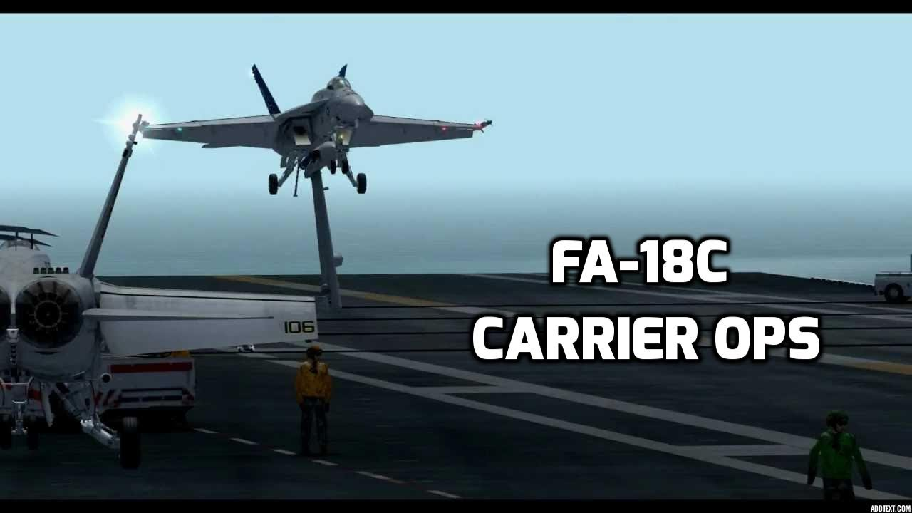 FA-18C CARRIER OPS (FSX)