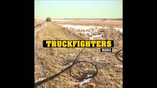 Truckfighters - Mania (2009) (Full Album)