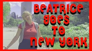 Beatrice Goes To New York
