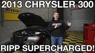 RIPP Supercharged 2013 Chrysler 300  ON THE DYNO !