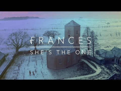 Frances - She's The One