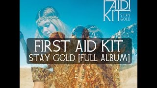First Aid Kit - Stay Gold [FULL ALBUM]