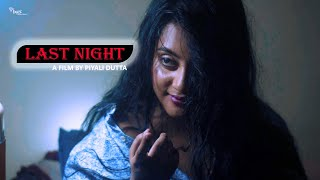 """"""" Last Night With The Girl """" 