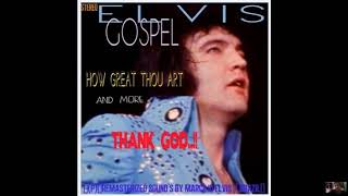 Elvis Presley - 'How Great Thou Art' - 'ALBUM ELVIS GOSPEL' (TRACK 01)