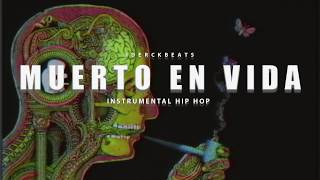 """muerto en vida"" - base de rap old school beat underground hip hop(prod. by iderck)"