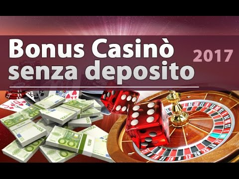bonus casino immediato senza deposito
