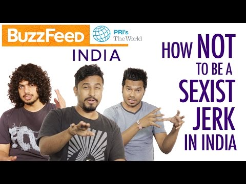Indian dudes to Indian dudes: Respect women | The World on YouTube