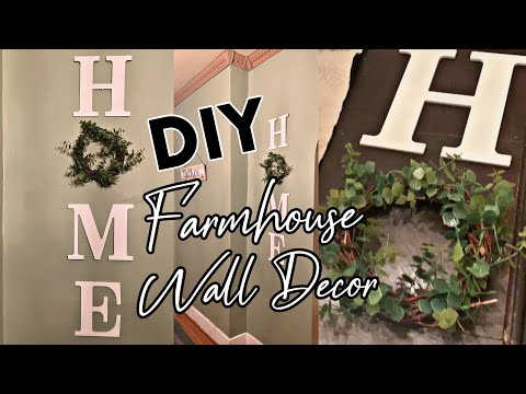 DIY FARMHOUSE DECOR | FARMHOUSE WALL DECOR | BUDGET FRIENDLY FARMHOUSE DIY