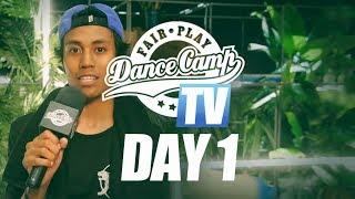Fair Play Dance Camp 2017 | Day 1 [FAIR PLAY TV]