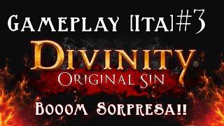 Divinity Original Sin - Gameplay [ITA] - Booom Sorpresa!