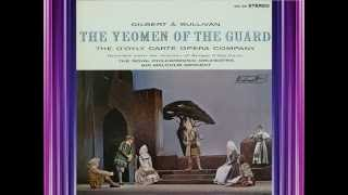 Yeomen Of The Guard (G&S) (Act 1, CORRECTED) - D