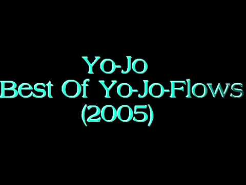Yo-Jo - Best Of Yo-Jo-Flows (2005) (Full Mixtape)