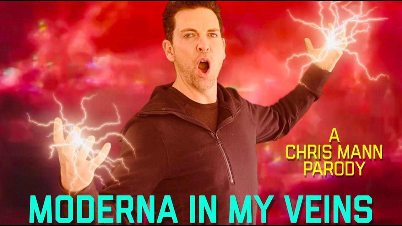 MODERNA IN MY VEINS - A Chris Mann Parody