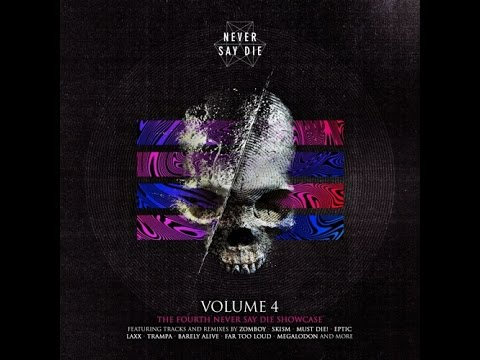 Never Say Die Vol. 4 Mixed By SKisM