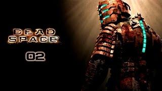Dead Space - Прохождение pt2 - Глава 2: Интенсивная терапия