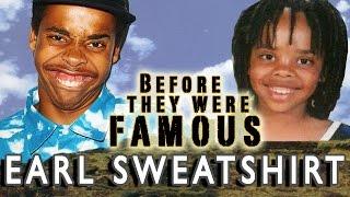 EARL SWEATSHIRT | Before They Were Famous