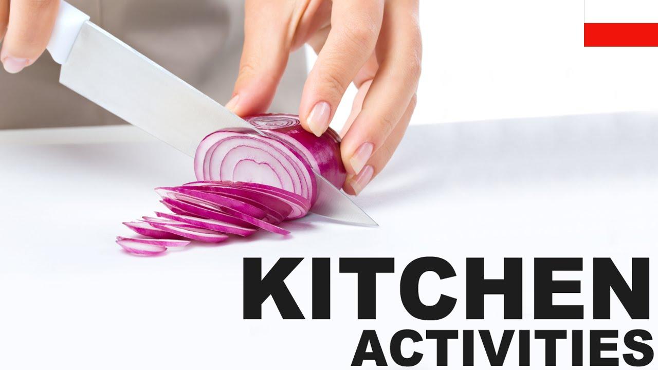 Angielskie Słówka W Obrazkach Czynności W Kuchni Kitchen Activities