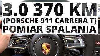Porsche 911 Carrera T 3.0 370 KM (AT) - pomiar zużycia paliwa