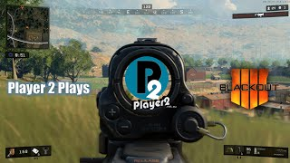 Player 2 Plays - Call of Duty: Black Ops 4: Blackout Mode