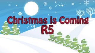 R5 - Christmas is Coming (Lyrics)