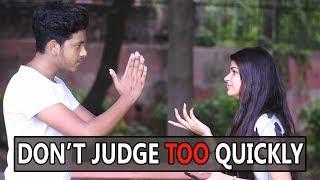 NEVER JUDGE TOO QUICKLY | TRUE LOVE NEVER ENDS | PYAR KIYA HAI MAJAK NAHI | Abhishek kohli
